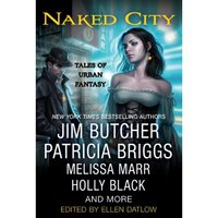 Naked City: Tales of Urban Fantasy by Jim Butcher