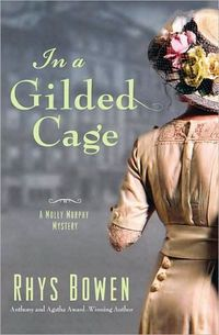 In A Gilded Cage by Rhys Bowen