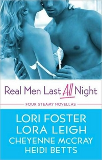 Real Men Last All Night by Lori Foster