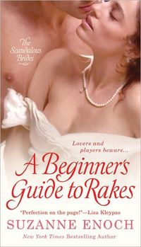 A Beginner's Guide To Rakes by Suzanne Enoch