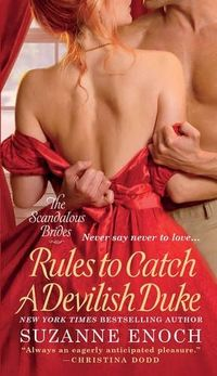 Rules To Catch A Devilish Duke by Suzanne Enoch