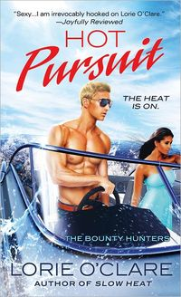 Hot Pursuit by Lorie O'Clare