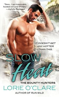 Slow Heat by Lorie O'Clare