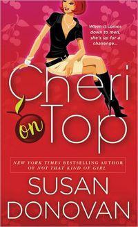 Cheri On Top by Susan Donovan