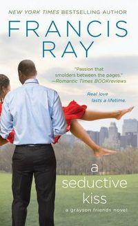 A Seductive Kiss by Francis Ray