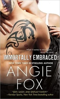Immortally Embraced by Angie Fox