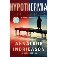 Hypothermia by Arnaldur Indridason