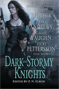 Dark And Stormy Knights by Jim Butcher