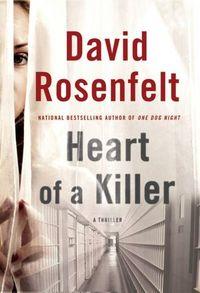 Heart Of A Killer by David Rosenfelt