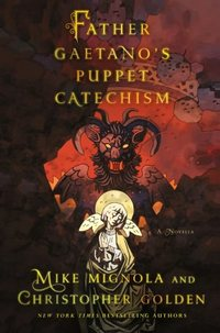 Father Gaetano's Puppet Catechism by Christopher Golden