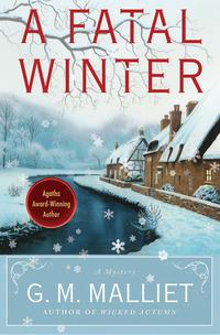 A Fatal Winter by G.M. Malliet