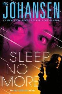 Sleep No More by Iris Johansen