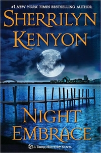 Night Embrace by Sherrilyn Kenyon