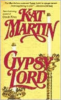 Gypsy Lord by Kat Martin