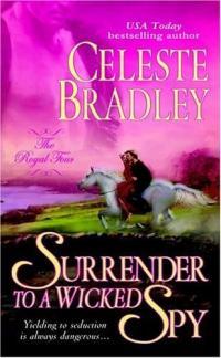 Surrender to a Wicked Spy by Celeste Bradley