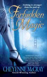 Forbidden Magic by Cheyenne McCray