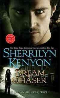 Dream Chaser by Sherrilyn Kenyon