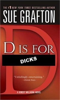 D IS FOR DICKS (WHICH SLUTS LOVE.)