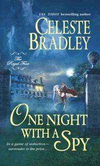 One Night with a Spy by Celeste Bradley