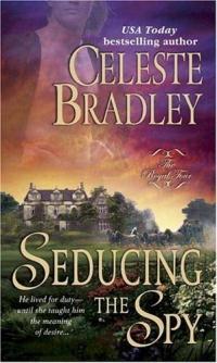 Seducing the Spy by Celeste Bradley