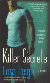 Killer Secrets by Lora Leigh