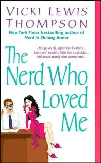 Nerd Who Loved Me by Vicki Lewis Thompson