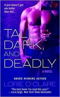 Tall, Dark and Deadly by Lorie O'Clare