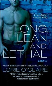 Long, Lean and Lethal by Lorie O'Clare