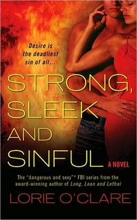 Strong, Sleek and Sinful by Lorie O'Clare