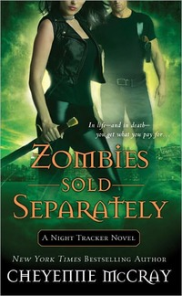 Zombies Sold Separately by Cheyenne McCray