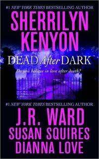 Dead After Dark by Susan Squires