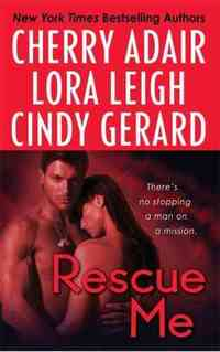 Rescue Me by Cindy Gerard