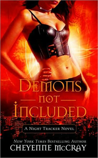 Demons Not Included by Cheyenne McCray