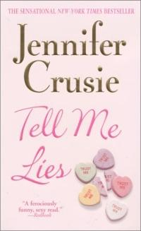 Tell Me Lies by Jennifer Crusie
