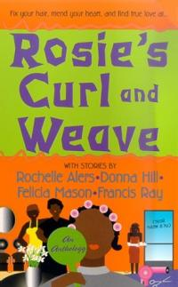 Rosie's Curl and Weave by Francis Ray