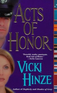 Acts Of Honor by Vicki Hinze