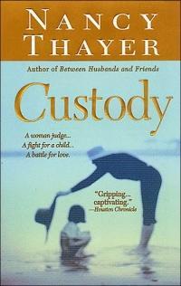 Custody by Nancy Thayer