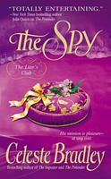 The Spy by Celeste Bradley