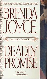Deadly Promise by Brenda Joyce