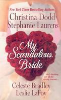 My Scandalous Bride by Leslie LaFoy