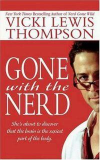 Gone with the Nerd by Vicki Lewis Thompson