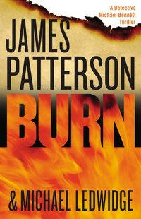 Burn by James Patterson