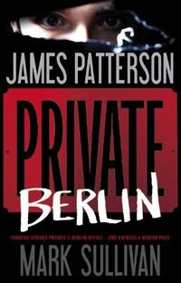 Private Berlin by Mark Sullivan