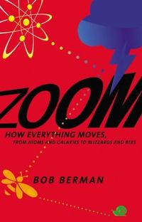 Zoom: How Everything Moves