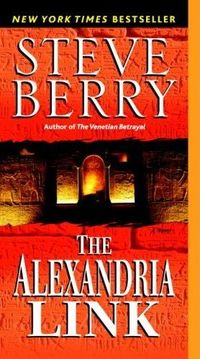 The Alexandria Link by Steve Berry