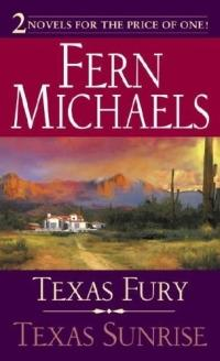 Texas Fury, Texas Sunrise by Fern Michaels