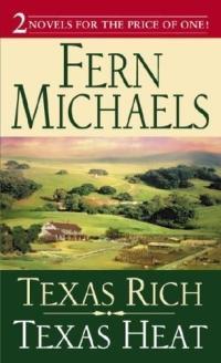 Texas Rich, Texas Heat by Fern Michaels