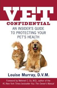 Vet Confidential by Louise Dvm Murray