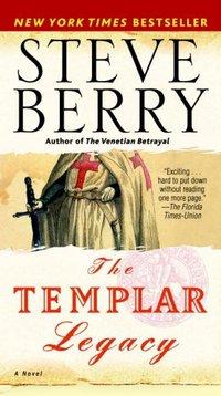 The Templar Legacy by Steve Berry