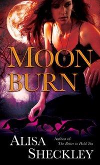 Moonburn by Alisa Sheckley